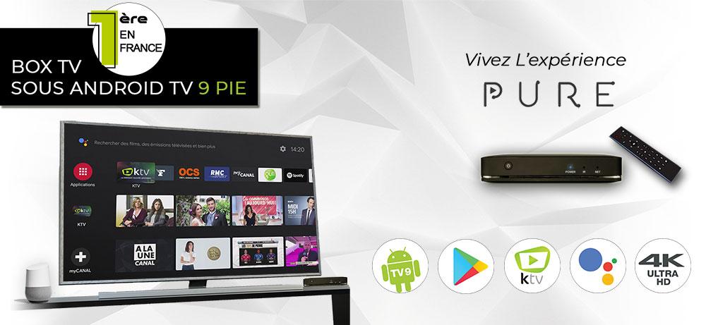 Votre Box TV Pure sous Android TV 9 Pie | K-Net Opérateur